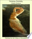 """Nicholas Nickleby"" by Charles Dickens"