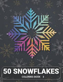 50 Snowflakes Coloring Book 3