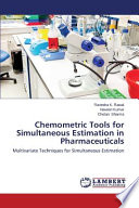 Chemometric Tools for Simultaneous Estimation in Pharmaceuticals