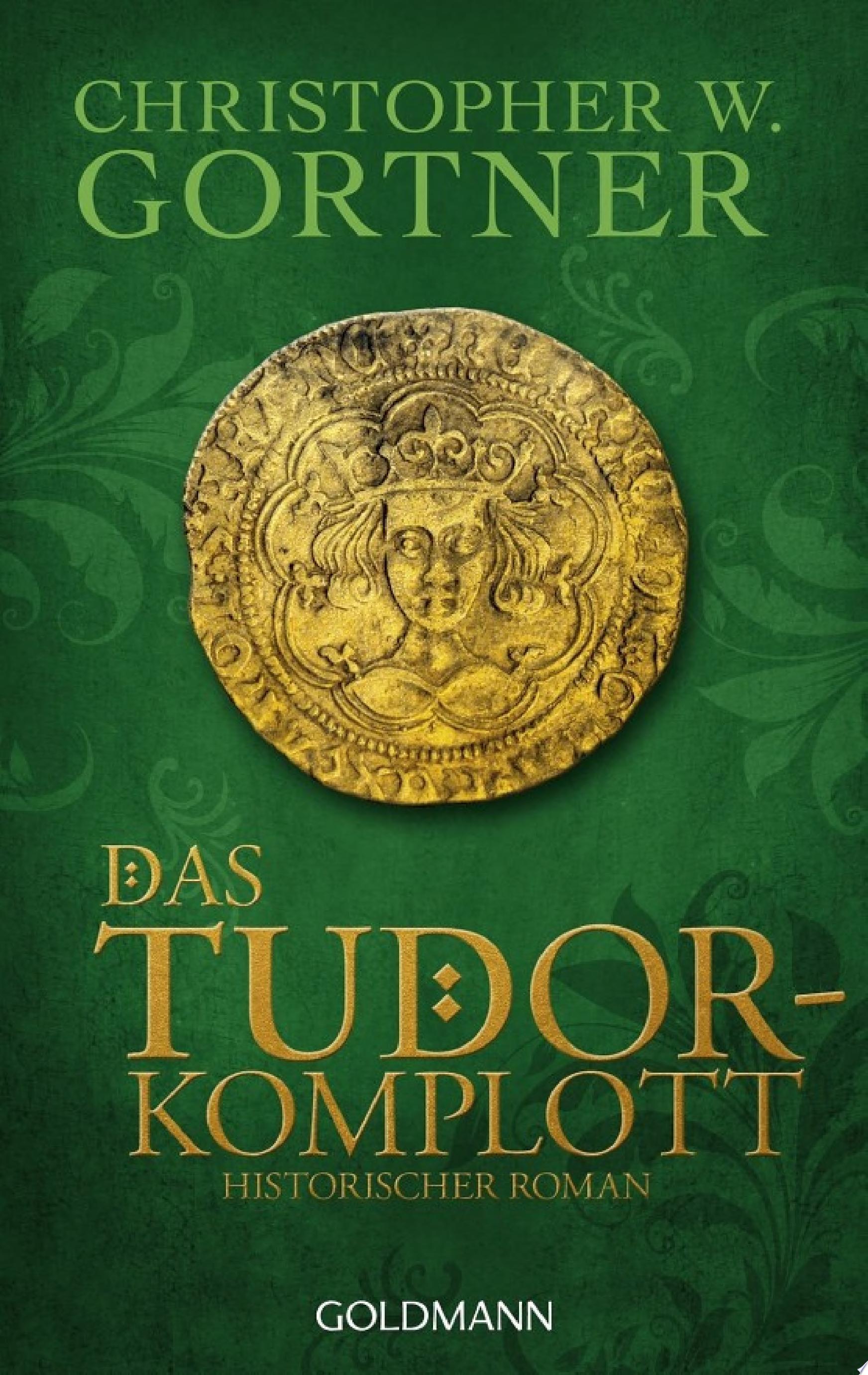Das Tudor Komplott