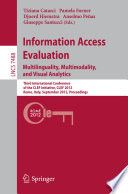 Information Access Evaluation  Multilinguality  Multimodality  and Visual Analytics Book