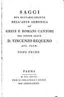 Saggi sul ristabilimento dell'arte armonica de'greci e romani cantori
