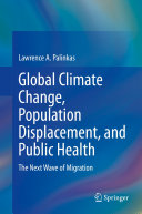 Global Climate Change  Population Displacement  and Public Health