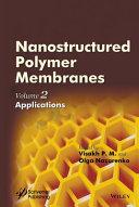 Nanostructured Polymer Membranes, Volume 2