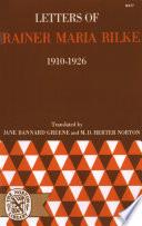 Letters of Rainer Maria Rilke  1910 1926