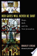 Her Gates Will Never Be Shut
