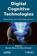 Digital Cognitive Technologies