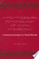 Postmodern Psychology Of Asian Americans A