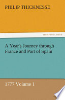 A Year s Journey through France and Part of Spain  1777