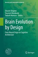 Brain Evolution by Design