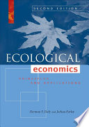 """Ecological Economics, Second Edition: Principles and Applications"" by Herman E. Daly, Joshua Farley"