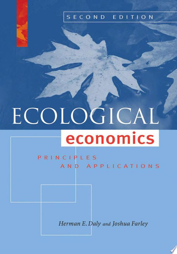 Ecological Economics, Second Editio