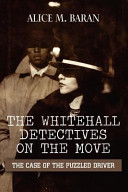 The Whitehall Detectives on the Move