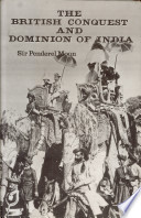 The British conquest and dominion of India
