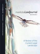 Manitoba Law Journal: A Review of the Current Legal Landscape 2012 Volume 36(1) Pdf/ePub eBook