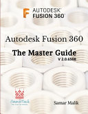 Autodesk Fusion 360   The Master Guide