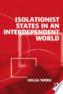 Isolationist States In An Interdependent World