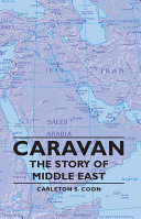 Caravan   The Story of Middle East