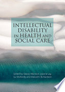 Intellectual Disability in Health and Social Care Book