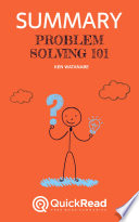 Problem Solving 101 by Ken Watanabe (Summary)