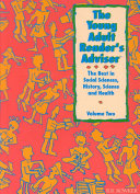 The Young Adult Reader's Adviser: The best in social sciences and history, science and health