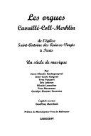 Les orgues Cavaillé-Coll-Merklin de l'église Saint-Antoine des Quinze-Vingts à Paris