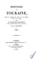 Histoire de Touraine, depuis la conquête des Gaules 1790
