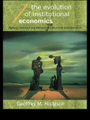 The Evolution of Institutional Economics