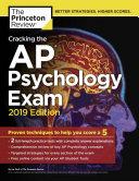 Cracking the AP Psychology Exam  2019 Edition