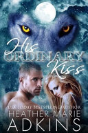 His Ordinary Kiss