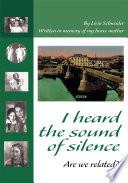 I Heard the Sound of Silence