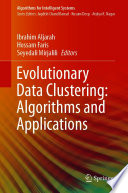 Evolutionary Data Clustering  Algorithms and Applications Book