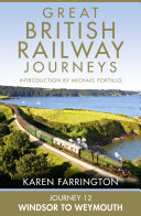 Journey 12: Windsor to Weymouth (Great British Railway Journeys, Book 12) [Pdf/ePub] eBook