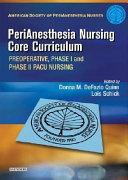 Perianesthesia Nursing Core Curriculum
