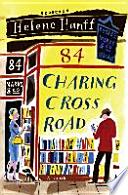84, Charing Cross Road  : Eine Freundschaft in Briefen