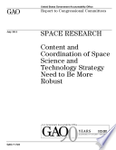 Space Research Content And Coordination Of Space Science And Technology Strategy Need To Be More Robust