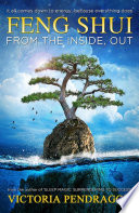 Feng Shui From the Inside, Out
