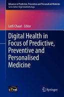 Digital Health in Focus of Predictive  Preventive and Personalised Medicine