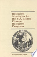 Research Strategies for the U S  Global Change Research Program Book
