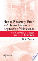 Human Reliability  Error  and Human Factors in Engineering Maintenance