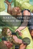 Making Sense of Suicide Missions