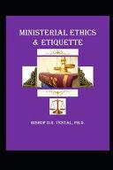 Ministerial Ethics   Etiquette