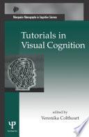 Tutorials in Visual Cognition