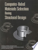 Computer Aided Materials Selection During Structural Design