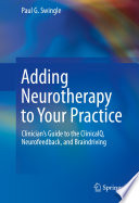 Adding Neurotherapy to Your Practice