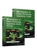 Mechanism of Plant Hormone Signaling under Stress  2 Volume Set