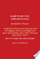 Dare To Be You Authorolearywrites