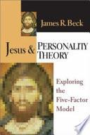 Jesus & Personality Theory