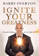 Ignite Your Greatness