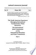 The North American Experience Managing International Transboundary Water Resources